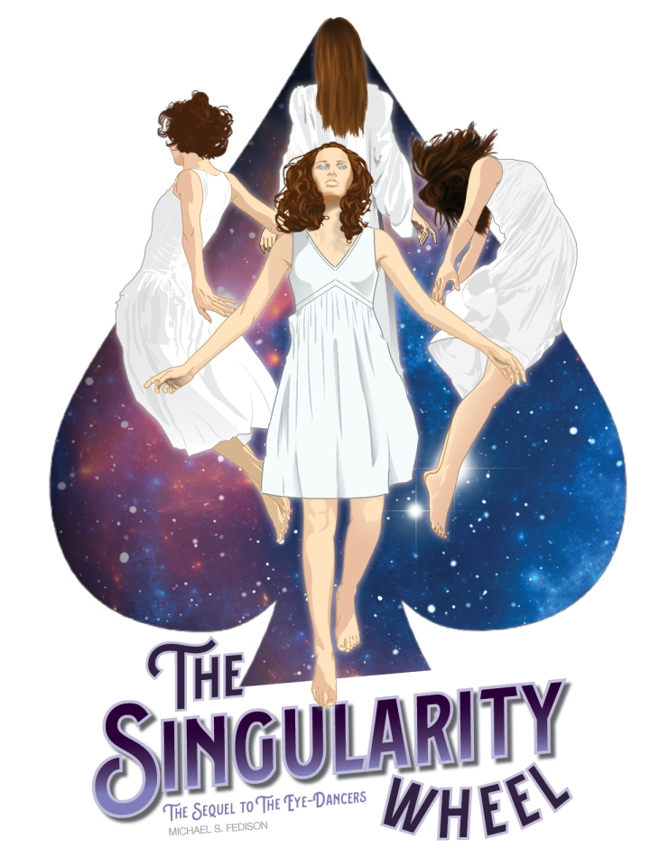 Press Release: Michael Fedison Publishes The Singularity Wheel, a Follow-Up to The Eye-Dancers