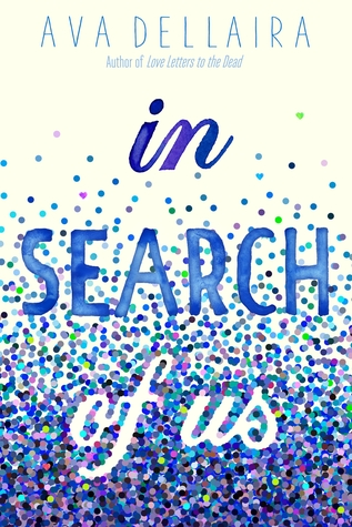 "Book Review: ""In Search"" of Us by Ava Dellaira"